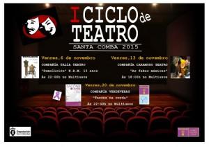 (2015 - 10 - 30) I CICLO DE TEATRO DE SANTA COMBA